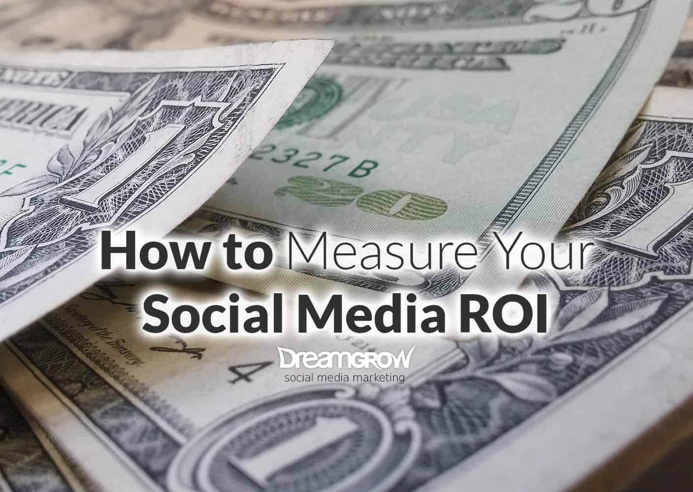 how to measure social media roi