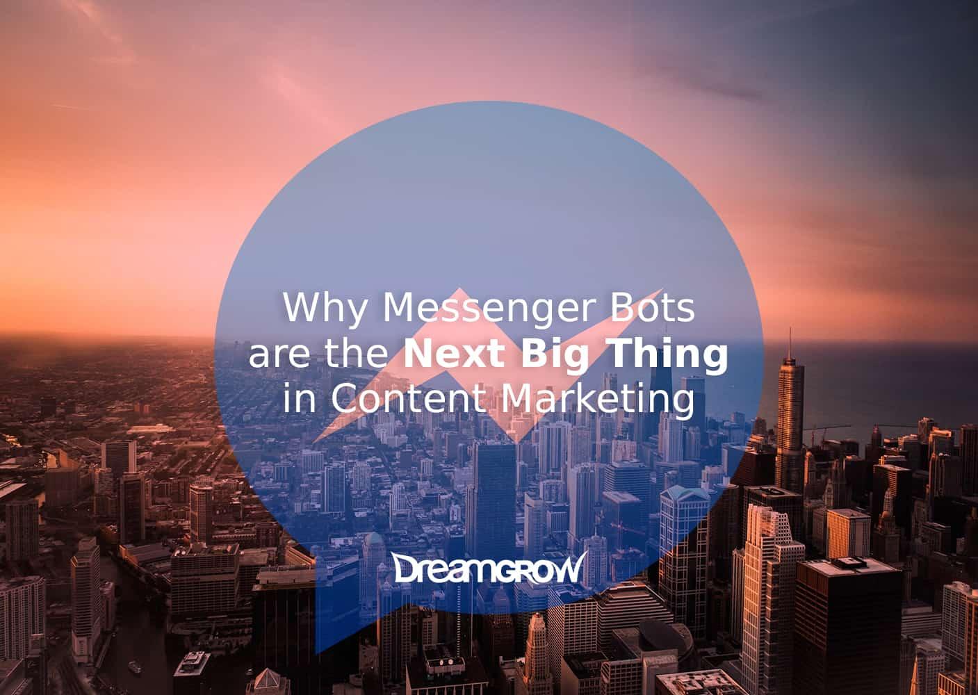 messenger bots content marketing