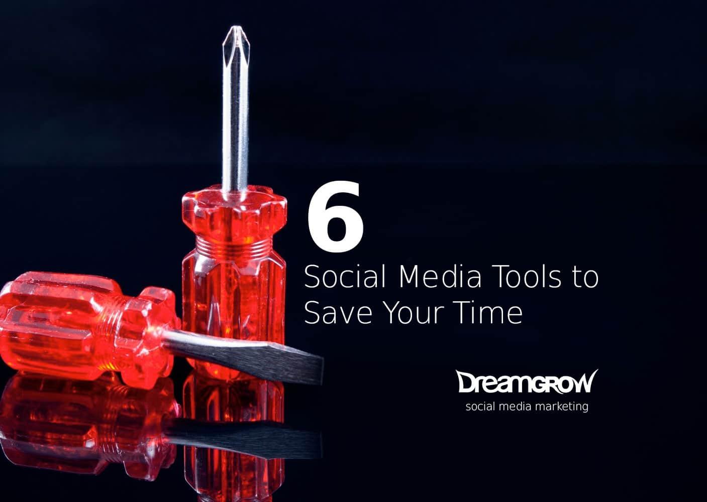 time saving social media tools