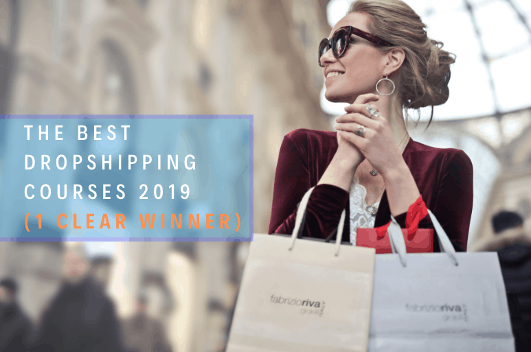 best dropshipping courses 2019