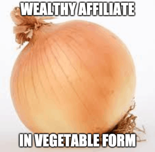 Wealthy Affiliate in Vegetable form