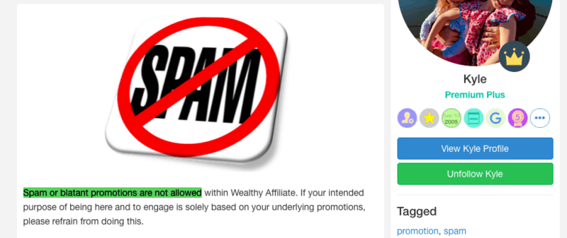 Wealthy Affiliate strictly forbids spam