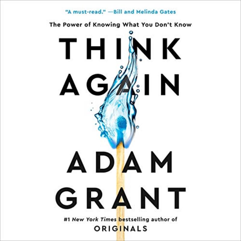 Think Again - Adam Grant