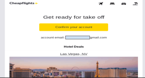 Cheapflights sends an email instantly to confirm that you signed up