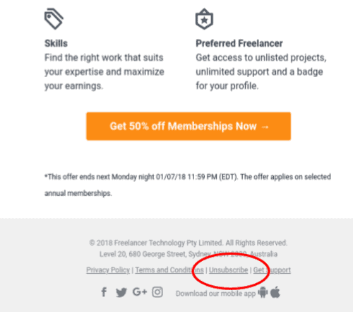 Place your unsubscribe links at the top and bottom of your email to prevent your email SPAM